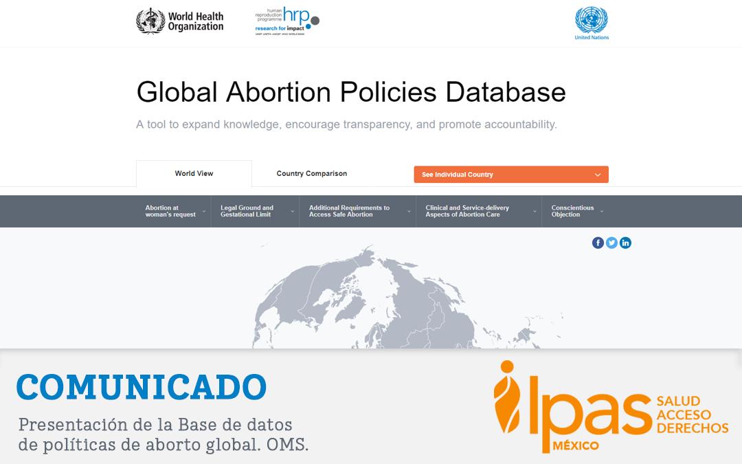Comunicado. Base de datos de Políticas de aborto global. OMS