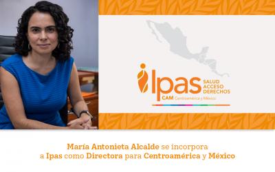 María Antonieta Alcalde se incorpora a Ipas como Directora para Centroamérica y México