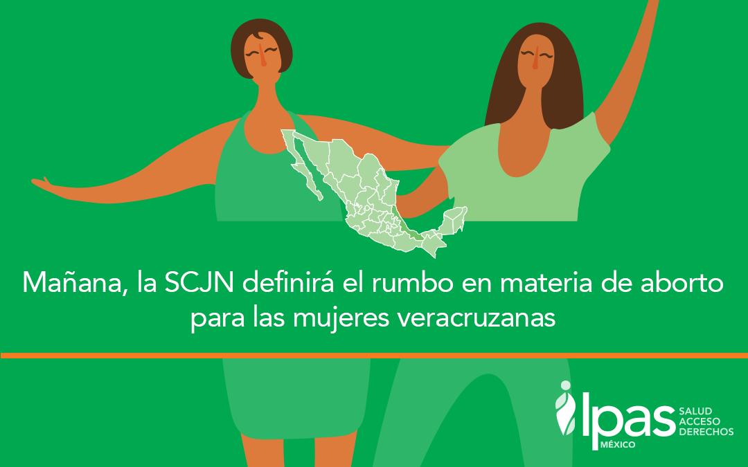 Mañana, la SCJN definirá el rumbo en materia de aborto para las mujeres veracruzanas